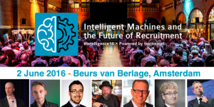 Textkernel organises the conference Intelligent Machines and the Future of Recruitment