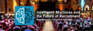 Intelligent Machines and the Future of Recruitment