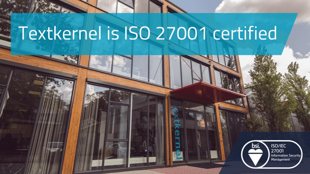 Priorité à la sécurité – Textkernel obtient la certification ISO 27001